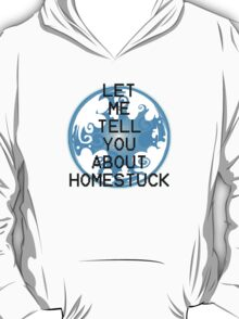 Let me tell you... T-Shirt