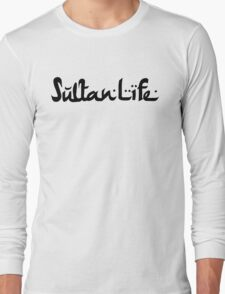 sup   Sultan Life crew. Long Sleeve T-Shirt