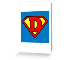 Super D Greeting Card