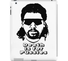 Death is for Pussies iPad Case/Skin