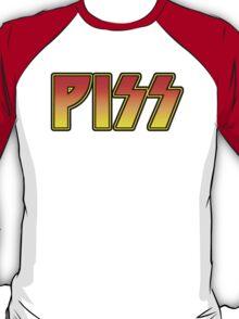 PISS T-Shirt