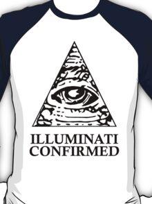ILLUMINATI CONFIRMED T-Shirt