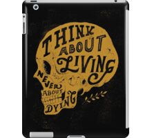 Think About Living iPad Case/Skin
