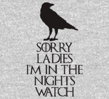 sorry ladies...i'm in the nights watch(2nd version) Kids Clothes