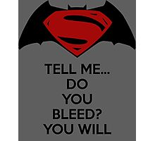Batman v Superman - Do You Bleed Photographic Print