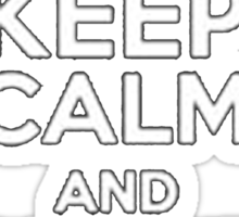 Keep Calm And Demand Trial By Combat - Tshirts & Hoodies Sticker