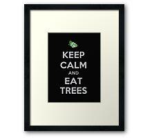 Keep Calm And Eat Trees - Tshirts & Hoodies Framed Print