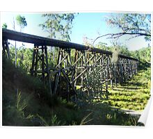Stony Creek Railway Trestle Bridge, Nowa Nowa, East Gippsland, Victoria Poster