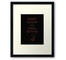 Keep Calm And Hail Sithis - Tshirts & Hoodies Framed Print