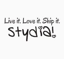 Live It. Love It. Ship It. [Stydia] by acree10