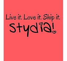 Live It. Love It. Ship It. [Stydia] Photographic Print