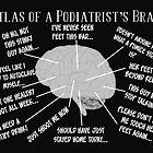 Funny Podiatrist Sayings by gailg1957