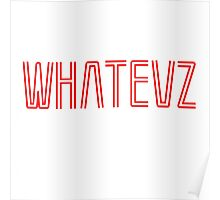 Whatevz #2 Poster