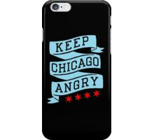 Keep Chicago Angry iPhone Case/Skin