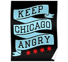 Keep Chicago Angry Poster