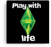 Sims 4-Play with life Canvas Print