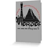 Mordor One Does Not Simply Walk in - Lord of the Rings Greeting Card
