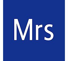 Mrs Adobe Photoshop Themed Photographic Print