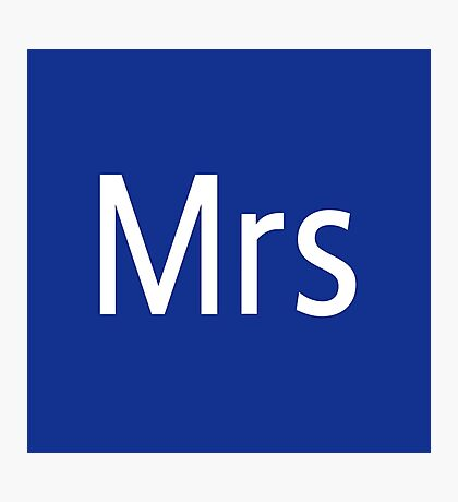 Mrs Adobe Photoshop Themed Photographic Print