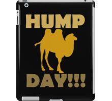Hump Day!!! iPad Case/Skin