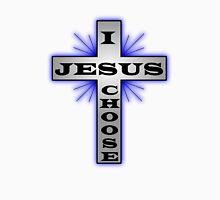 I Choose Jesus Unisex T-Shirt