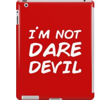 I´M NOT DAREDEVIL iPad Case/Skin