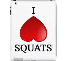 I LOVE SQUATS iPad Case/Skin