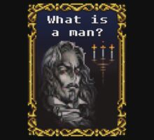 What is a man? T-Shirt