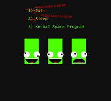 Eat. Sleep. Kerbal Space Program. T-Shirt