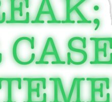 I BREAK; FOR CASE: STATEMENTS Sticker