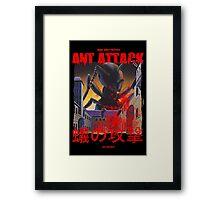 Ant Attack Framed Print