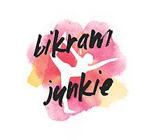 Bikram Junkie Photographic Print