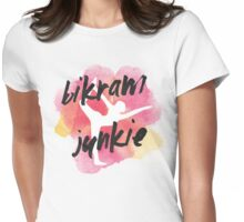 Bikram Junkie Womens Fitted T-Shirt