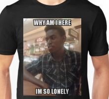 Mars Why Am I Here, Im So Lonely  Unisex T-Shirt