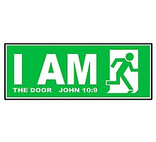 JOHN 10:9 - I AM THE DOOR  Photographic Print