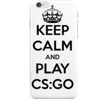 Keep calm and play CS:GO shirt iPhone Case/Skin