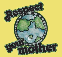 Respect your mother earth day Kids Clothes