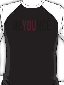BeYOUncé T-Shirt
