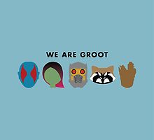 We Are Groot by Dorothy Timmer