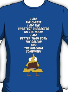 I am the cheese T-Shirt