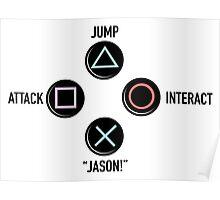"Press ""X"" to ""Jason"" Poster"