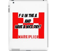 F U in the A and have a nice day!! iPad Case/Skin