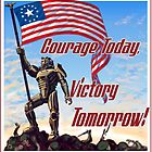 Courage Today, Victory Tomorrow by Bauzmann