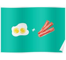 Eggs and Bacon Poster