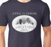 April is Coming Unisex T-Shirt
