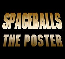 Spaceballs The Merchandise by Amanda Mayer