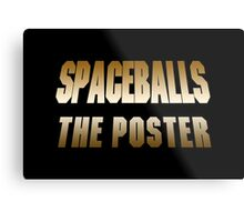 Spaceballs The Merchandise Metal Print