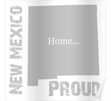 New Mexico Proud Home Tee Poster