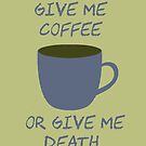 Give Me Coffee by iheartgallifrey