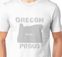 Oregon Proud Home Tee Unisex T-Shirt